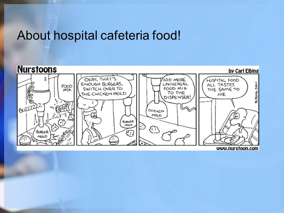 About hospital cafeteria food!