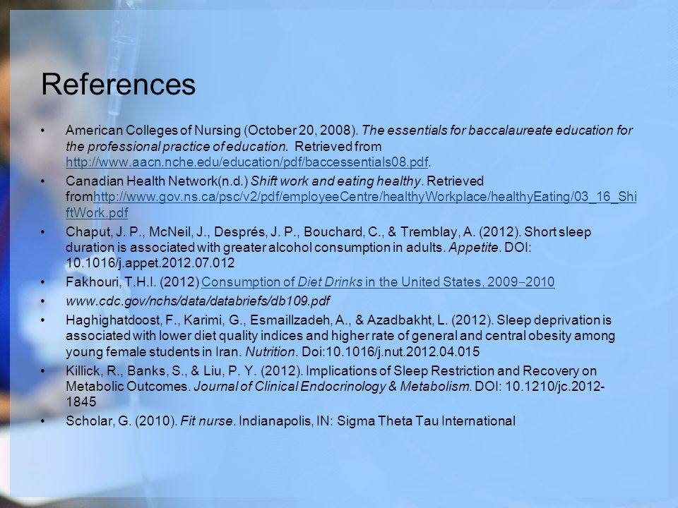 References American Colleges of Nursing (October 20, 2008).