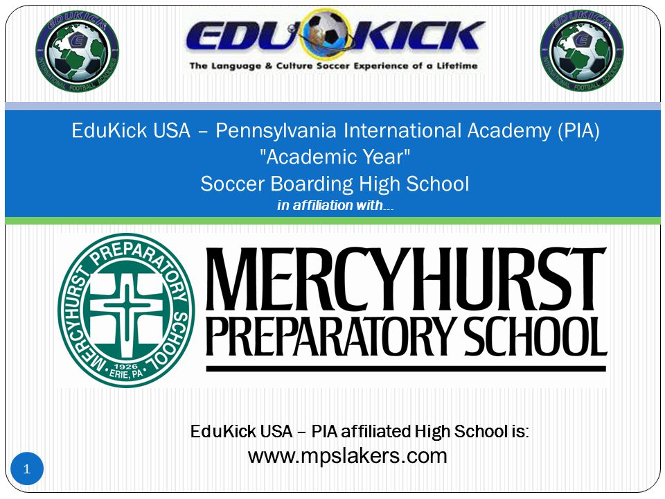1 EduKick USA – Pennsylvania International Academy (PIA)