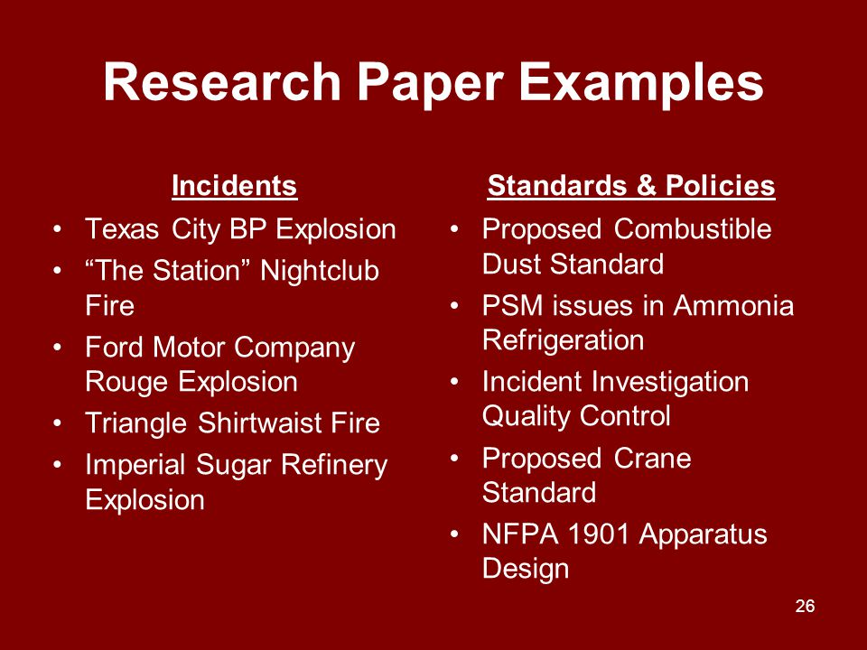 "Research Paper Examples Incidents Texas City BP Explosion ""The Station"" Nightclub Fire Ford Motor Company Rouge Explosion Triangle Shirtwaist Fire Imp"