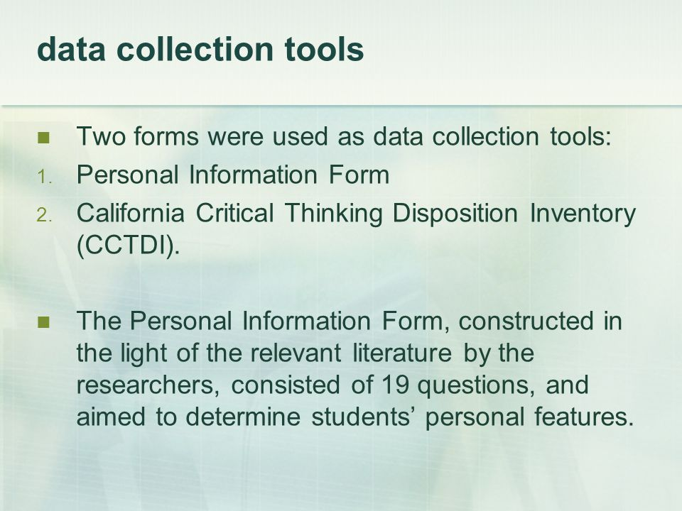 data collection tools Two forms were used as data collection tools: 1.