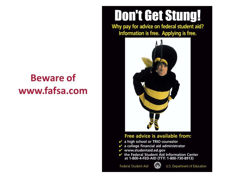 Beware of www.fafsa.com