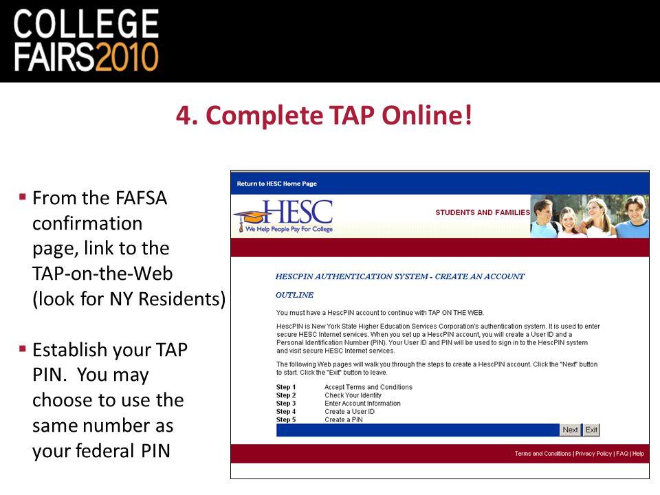 4. Complete TAP Online.