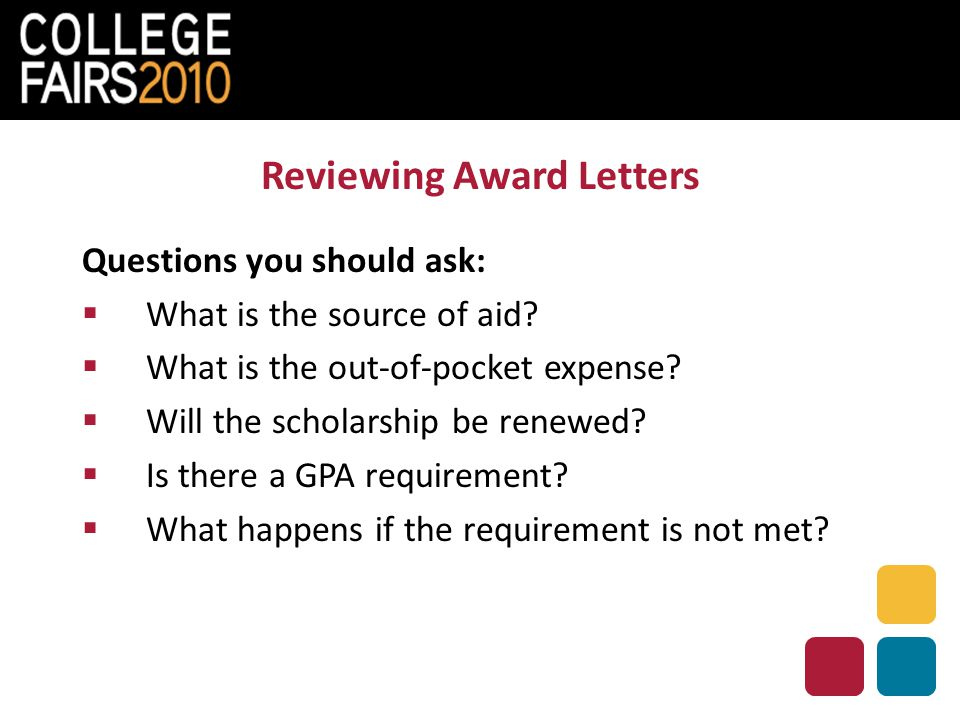 Reviewing Award Letters Questions you should ask:  What is the source of aid.