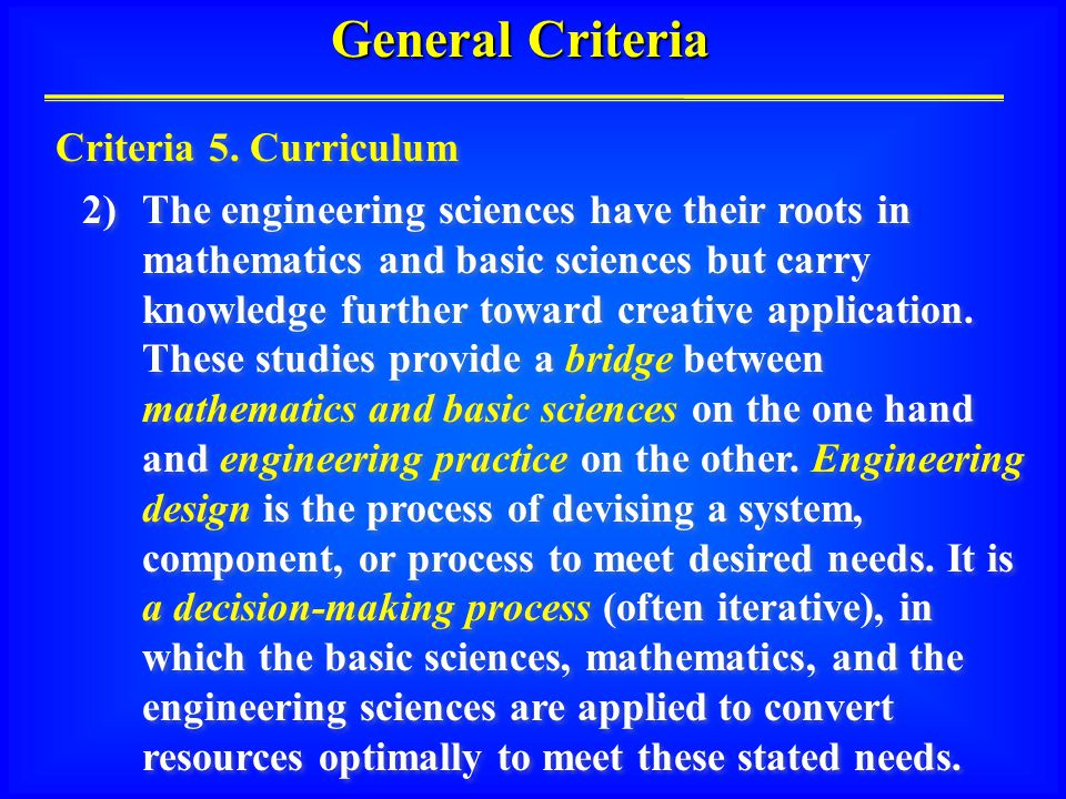 General Criteria Criteria 5.