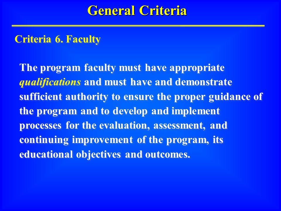 General Criteria Criteria 6.