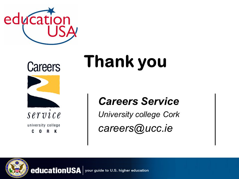 Careers Service University college Cork careers@ucc.ie Thank you