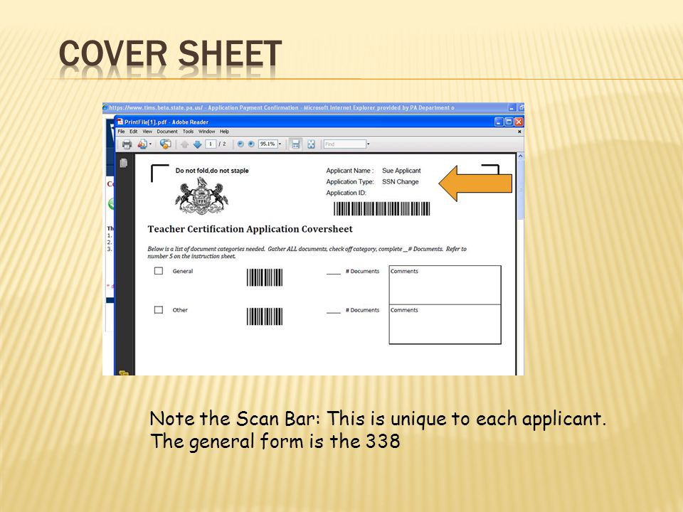 Note the Scan Bar: This is unique to each applicant. The general form is the 338