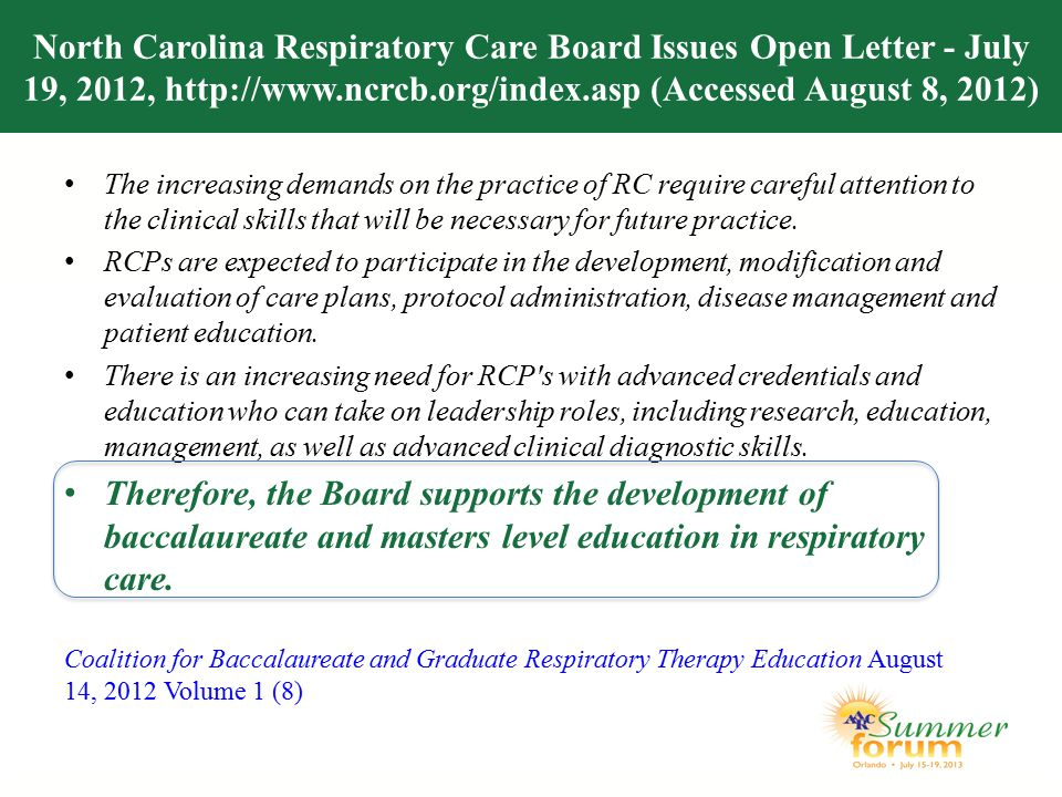 North Carolina Respiratory Care Board Issues Open Letter - July 19, 2012, http://www.ncrcb.org/index.asp (Accessed August 8, 2012) The increasing dema