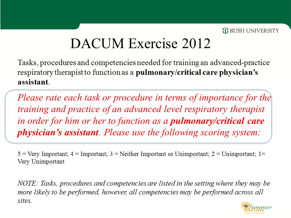 DACUM Exercise 2012 Tasks, procedures and competencies needed for training an advanced-practice respiratory therapist to function as a pulmonary/criti