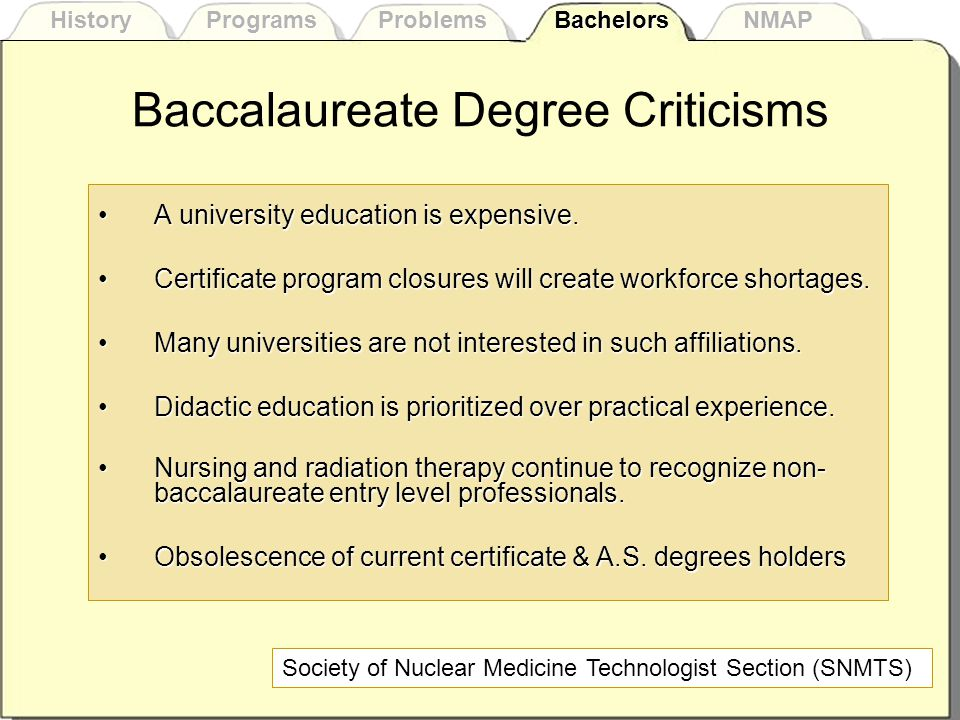 Baccalaureate Degree Criticisms A university education is expensive.A university education is expensive.