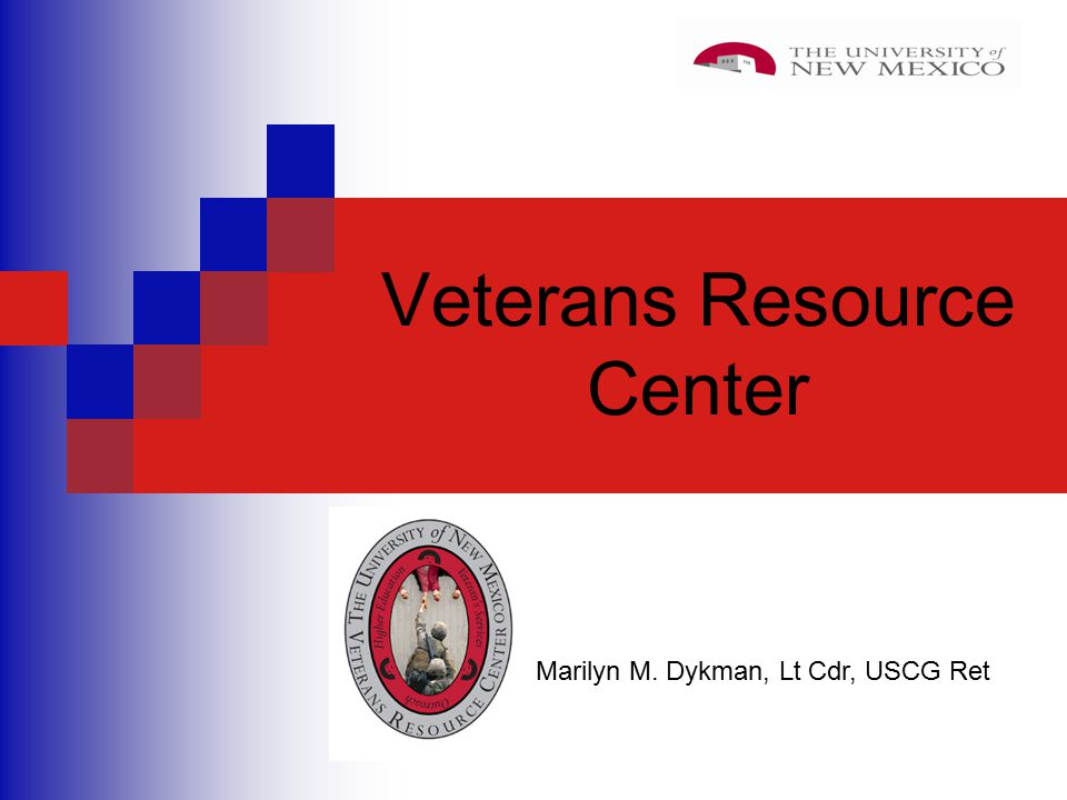 Veterans Resource Center Marilyn M. Dykman, Lt Cdr, USCG Ret
