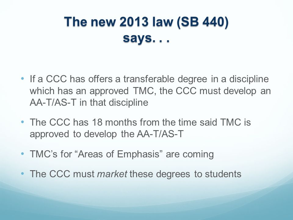 The new 2013 law (SB 440) says...