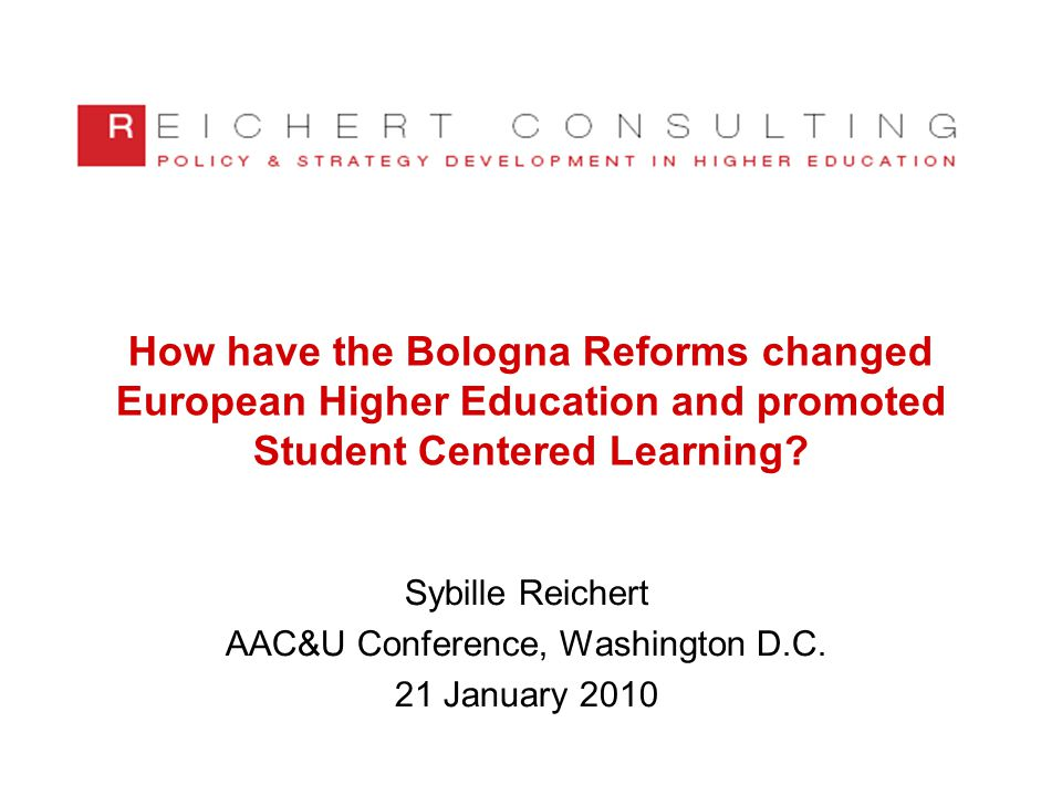 How have the Bologna Reforms changed European Higher Education and promoted Student Centered Learning.