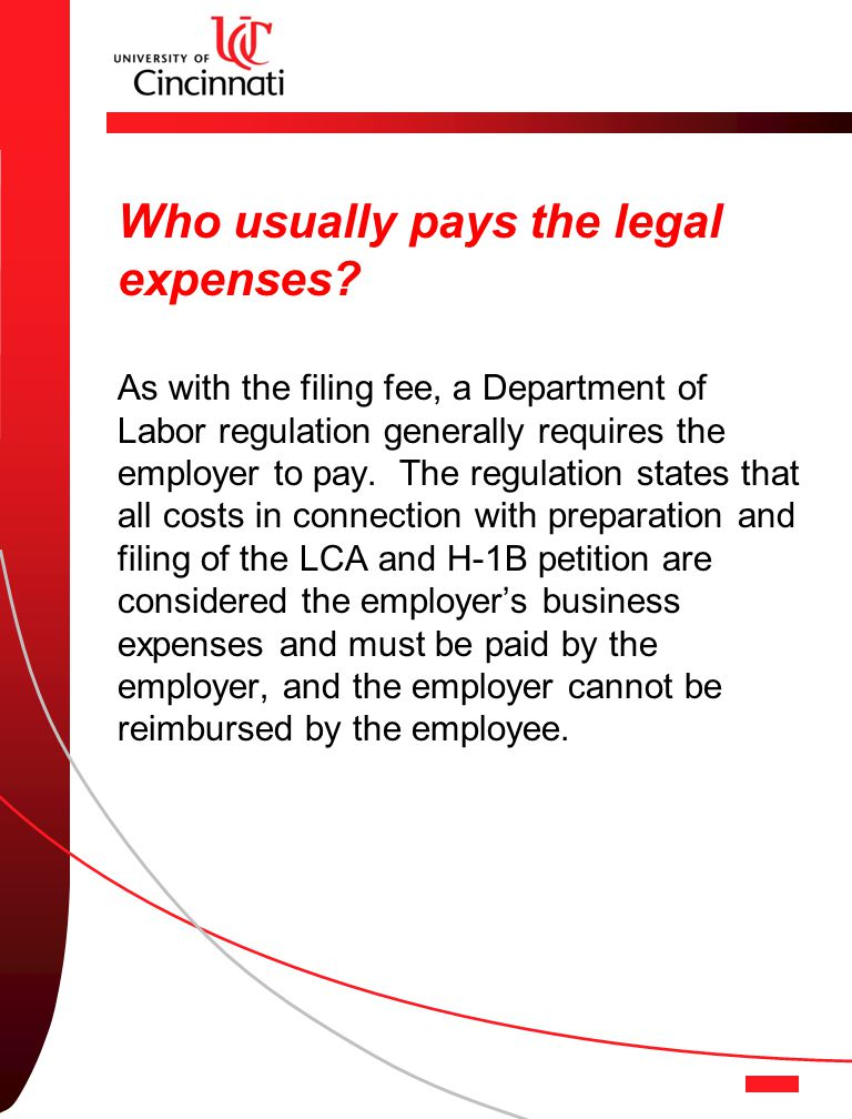 Who usually pays the legal expenses.