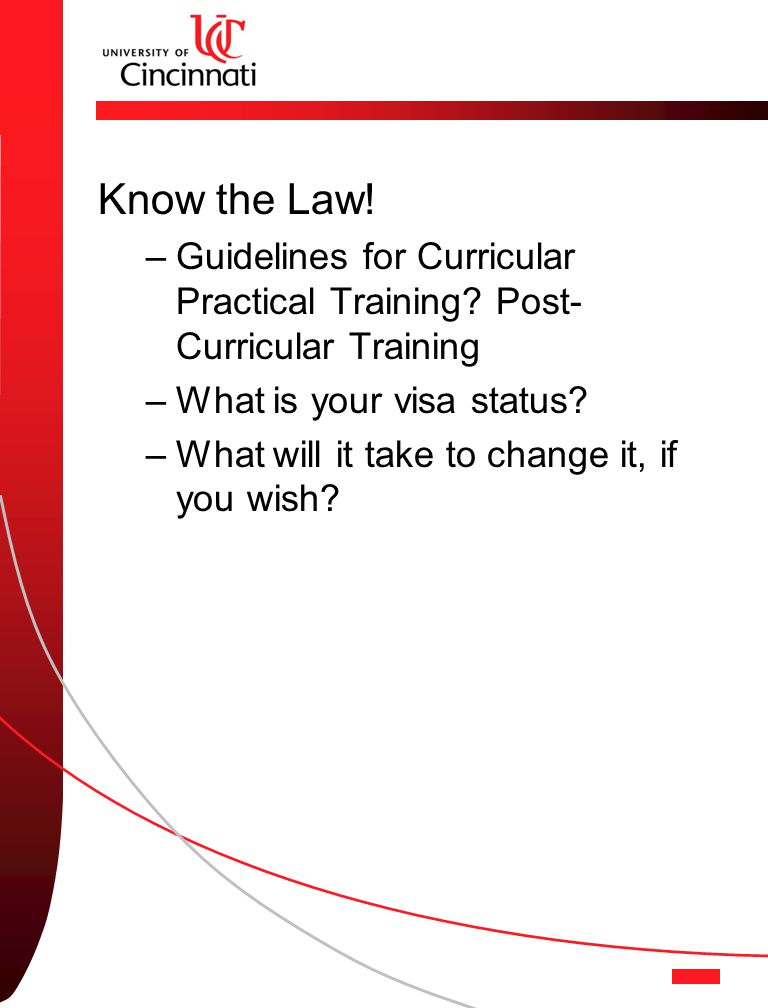 Know the Law. –Guidelines for Curricular Practical Training.