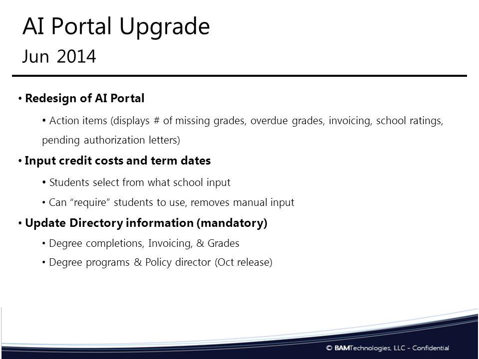 AI Portal Upgrade Jun 2014 Example of Action Items