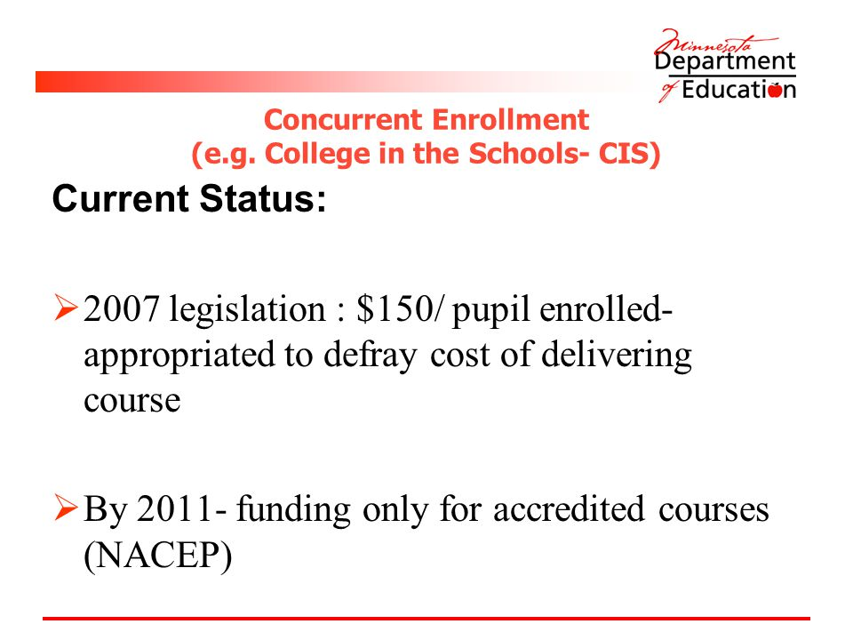Concurrent Enrollment (e.g.