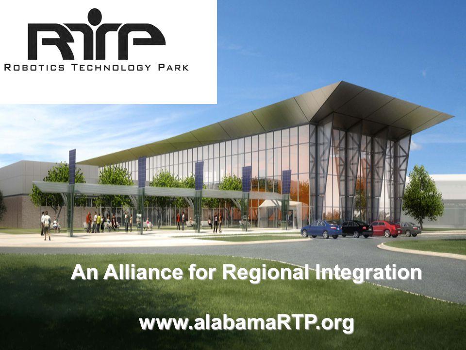 An Alliance for Regional Integration www.alabamaRTP.org
