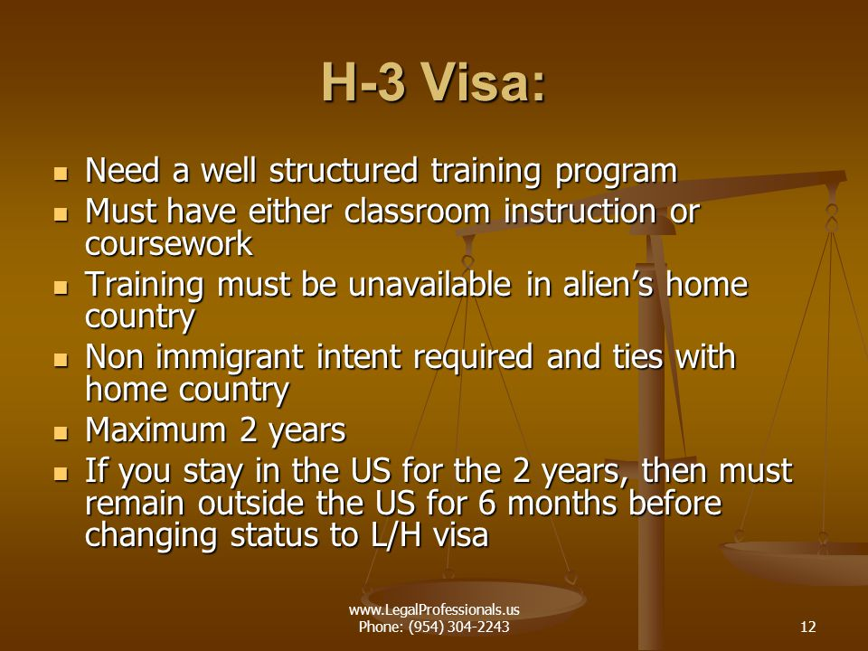 www.LegalProfessionals.us Phone: (954) 304-224312 H-3 Visa: Need a well structured training program Need a well structured training program Must have