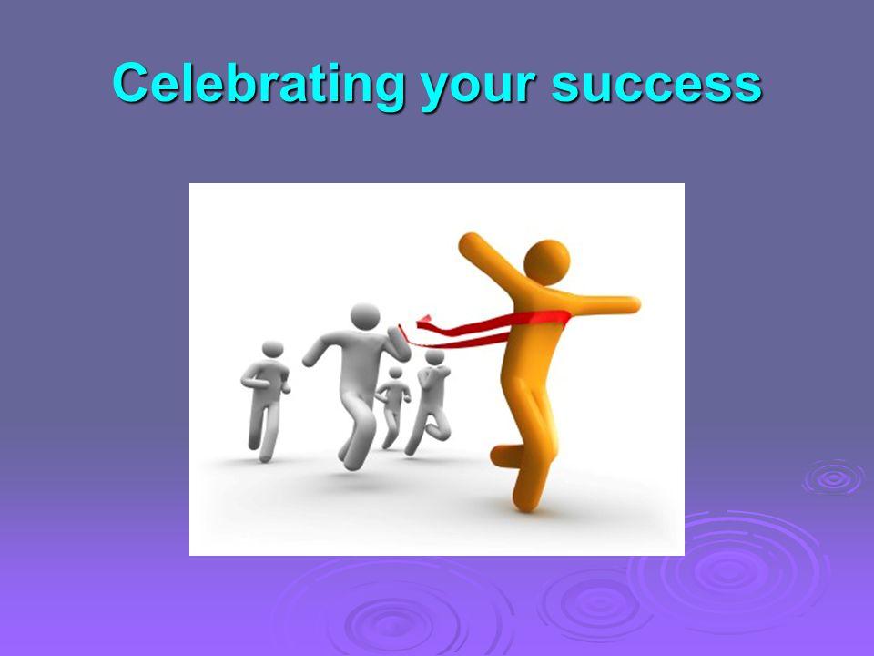 Celebrating your success
