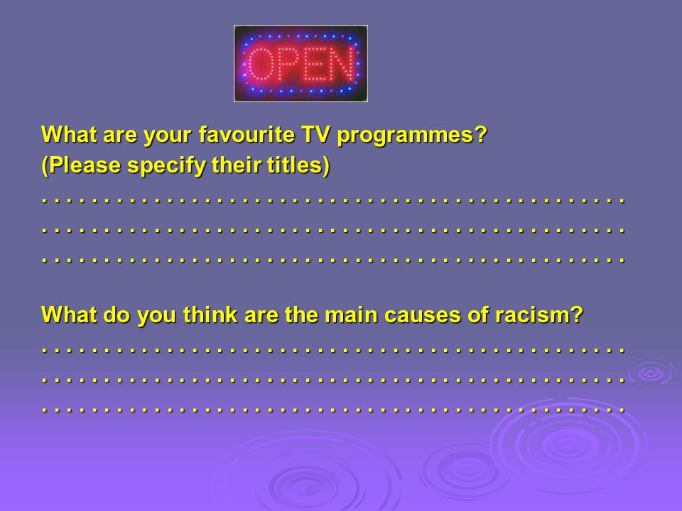 What are your favourite TV programmes.