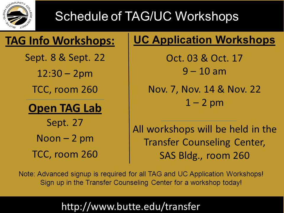 TAG Info Workshops: Sept. 8 & Sept. 22 12:30 – 2pm TCC, room 260 Open TAG Lab Sept.