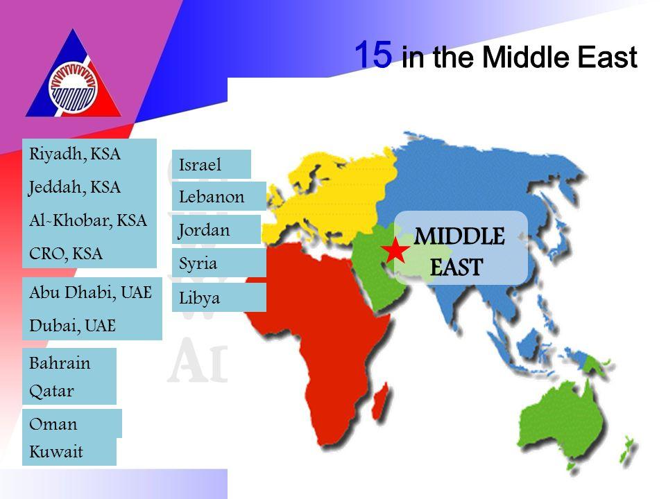 Jordan Israel Lebanon Syria Riyadh, KSA Jeddah, KSA Al-Khobar, KSA CRO, KSA Kuwait Bahrain Qatar Abu Dhabi, UAE Dubai, UAE Oman Libya
