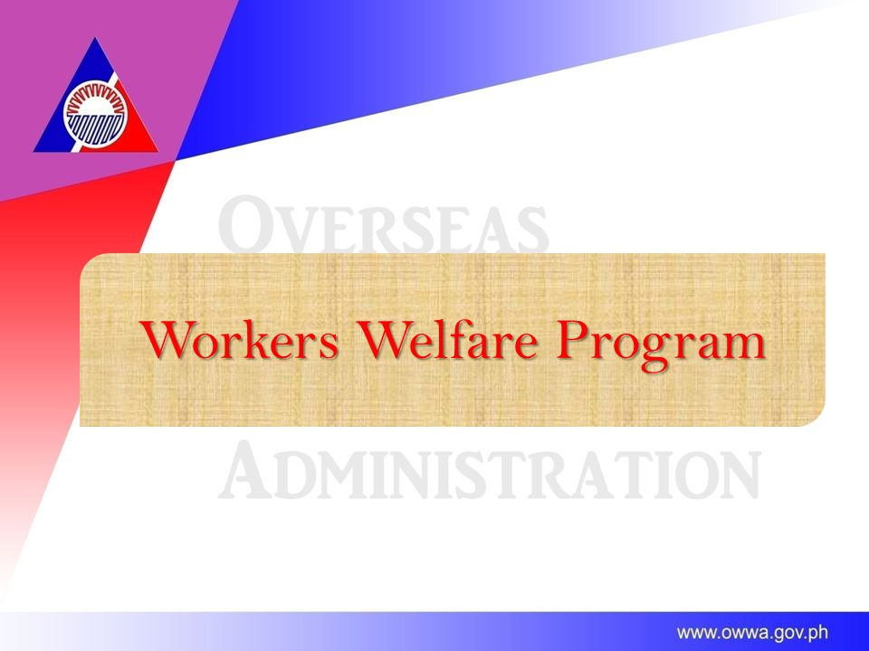 Workers Welfare Program