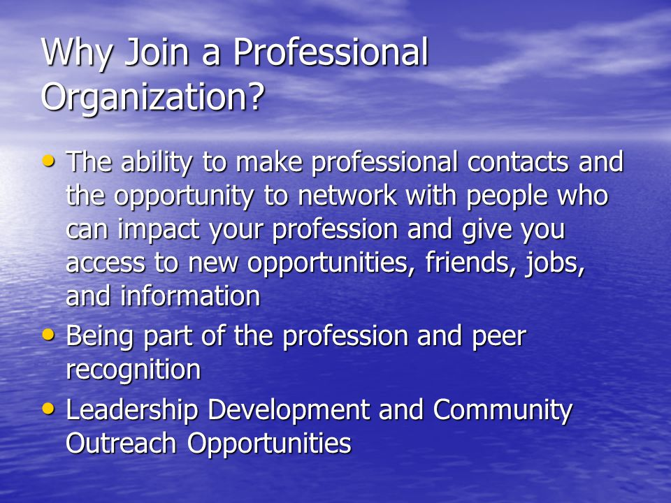 Why Join a Professional Organization.