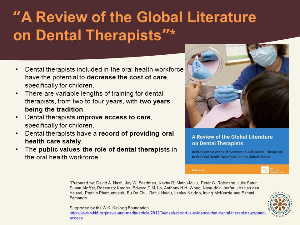 A Review of the Global Literature on Dental Therapists * *Prepared by: David A.