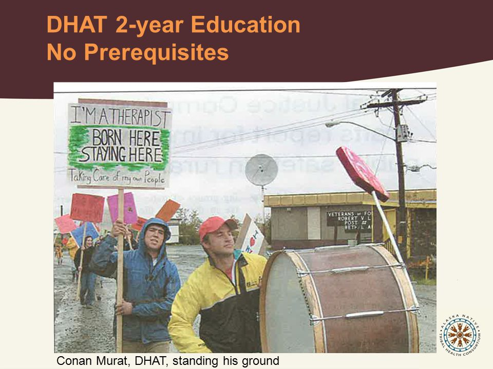 Community Health Aide Program Structure Community Health Aide Program Certification Board Federally appointed Diverse group (MD, DDS, RN, PA, CHAP) Standards and Procedures Educational requirements Certification process Scope of practice Operated by the Alaska Tribal Health System