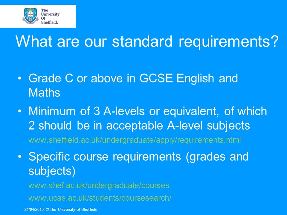 What are our standard requirements.