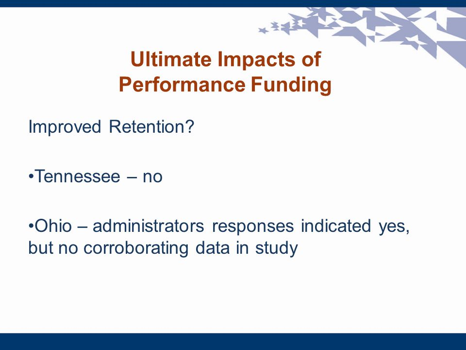 Ultimate Impacts of Performance Funding Improved Retention.