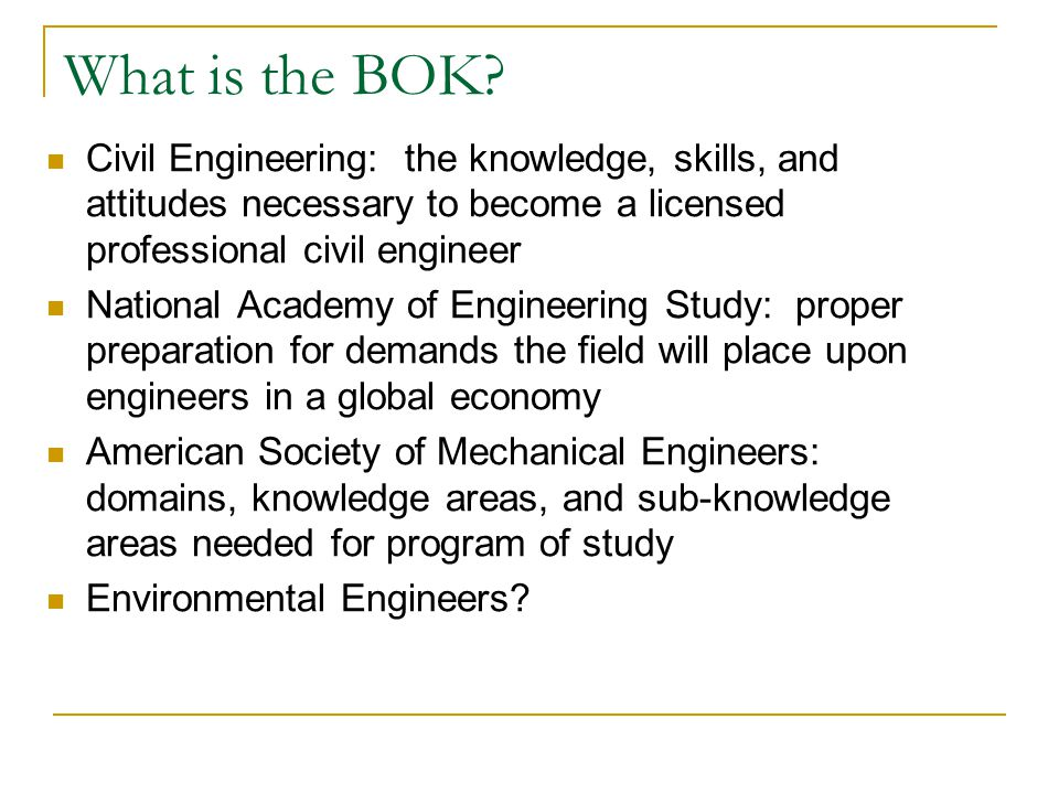 EE BOK Issues How should the BOK be defined.What level of achievement is desired.