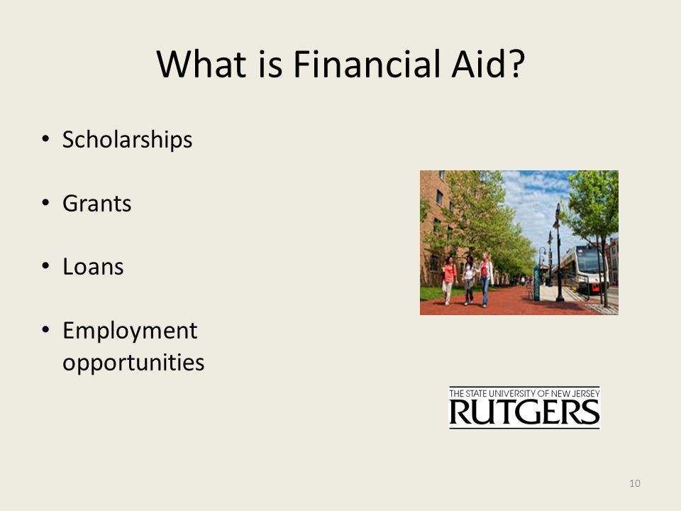 What is Financial Aid Scholarships Grants Loans Employment opportunities 10