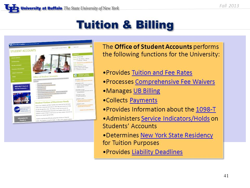 The Office of Student Accounts performs the following functions for the University: Provides Tuition and Fee RatesTuition and Fee Rates Processes Comp