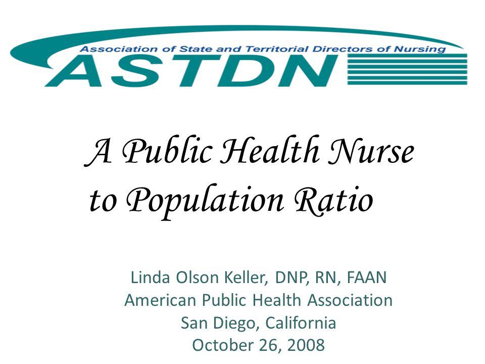 Recommendation Two Establish a standard national ratio of one public health nurse supervisor to no more than 8 public health nurses.