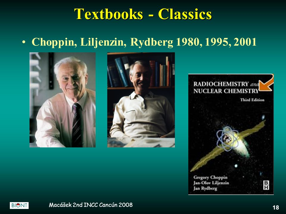 Macášek 2nd INCC Cancún 2008 18 Textbooks - Classics Choppin, Liljenzin, Rydberg 1980, 1995, 2001