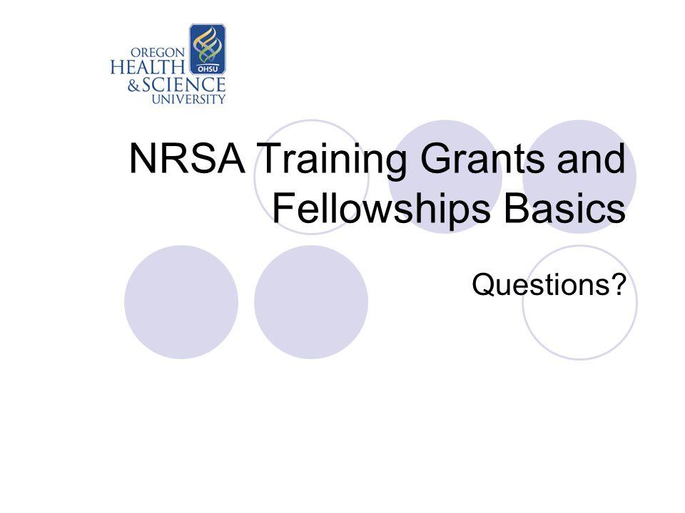 NRSA Training Grants and Fellowships Basics Questions