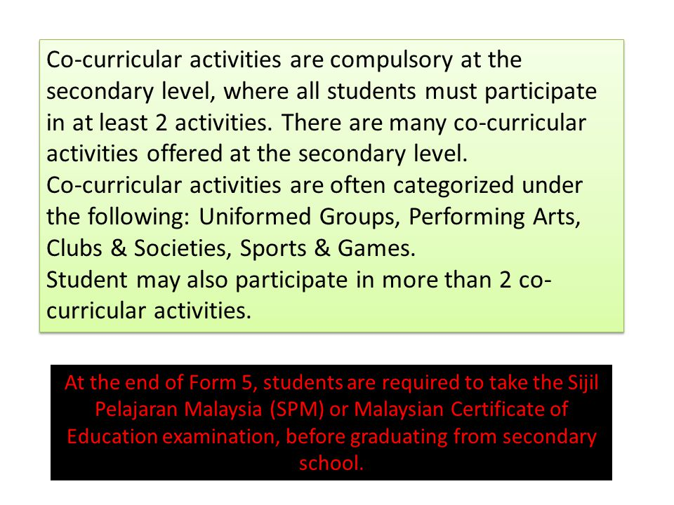 Co-curricular activities are compulsory at the secondary level, where all students must participate in at least 2 activities.