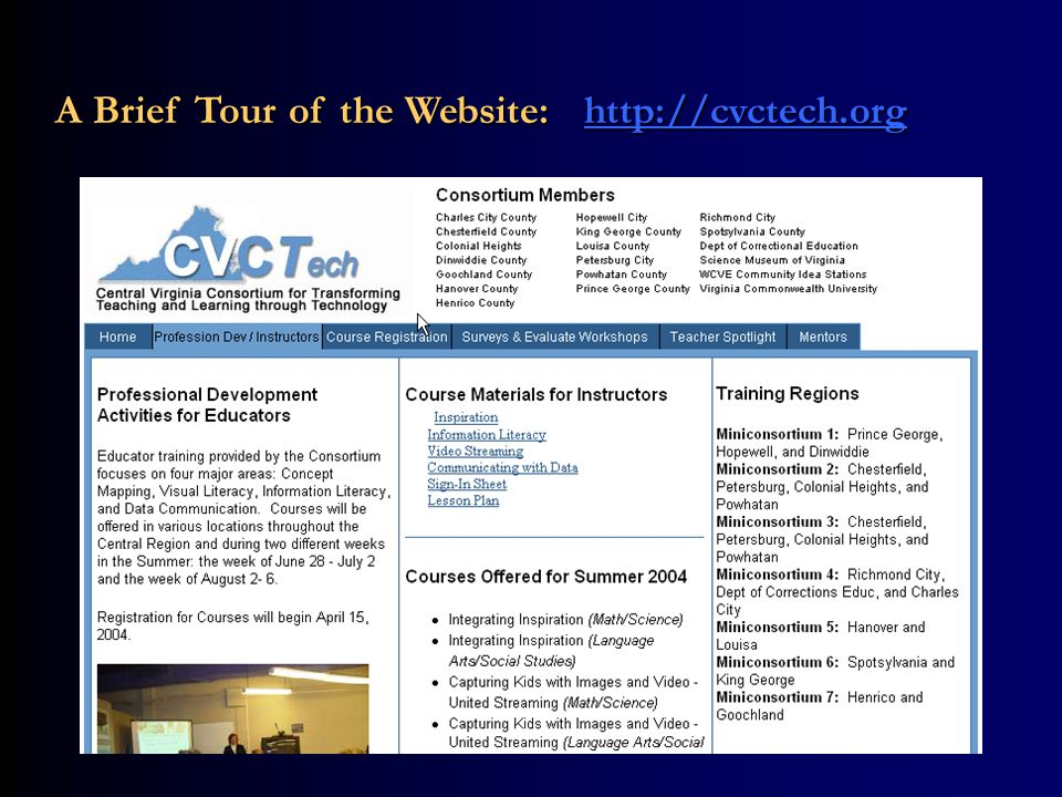 Professional Development and Website A Brief Tour of the Website: http://cvctech.org http://cvctech.org