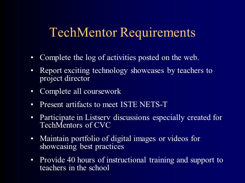 TechMentor Requirements Complete the log of activities posted on the web.