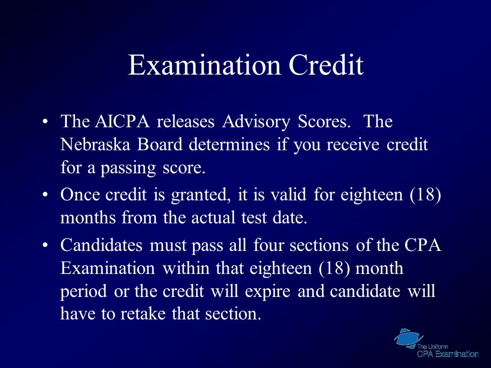 Examination Credit The AICPA releases Advisory Scores.