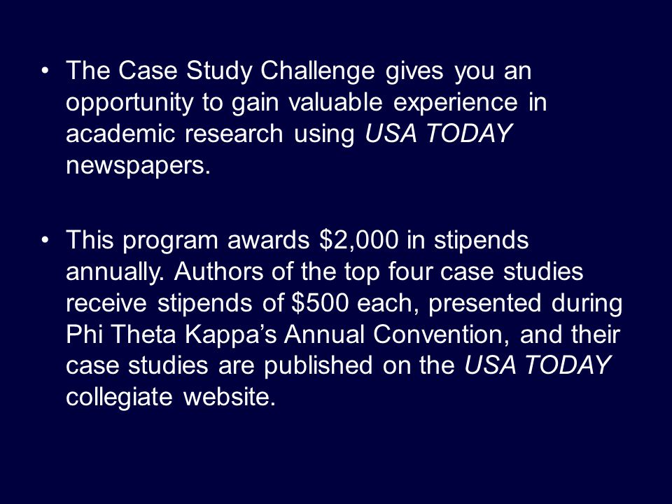 The Case Study Challenge gives you an opportunity to gain valuable experience in academic research using USA TODAY newspapers.