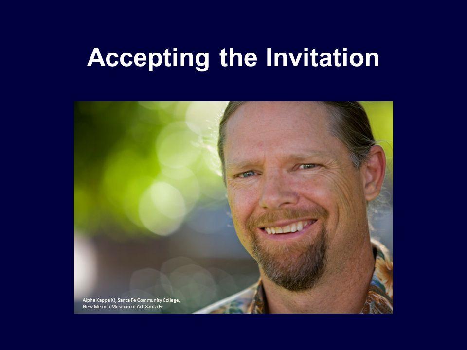 Accepting the Invitation Alpha Kappa Xi, Santa Fe Community College, New Mexico Museum of Art, Santa Fe
