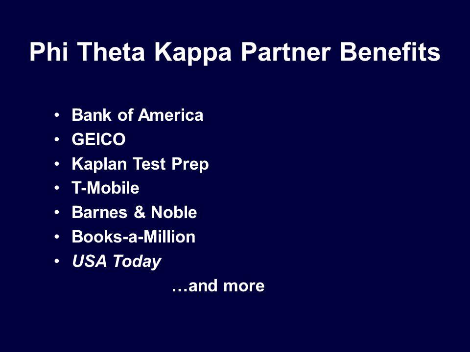 Phi Theta Kappa Partner Benefits Bank of America GEICO Kaplan Test Prep T-Mobile Barnes & Noble Books-a-Million USA Today …and more