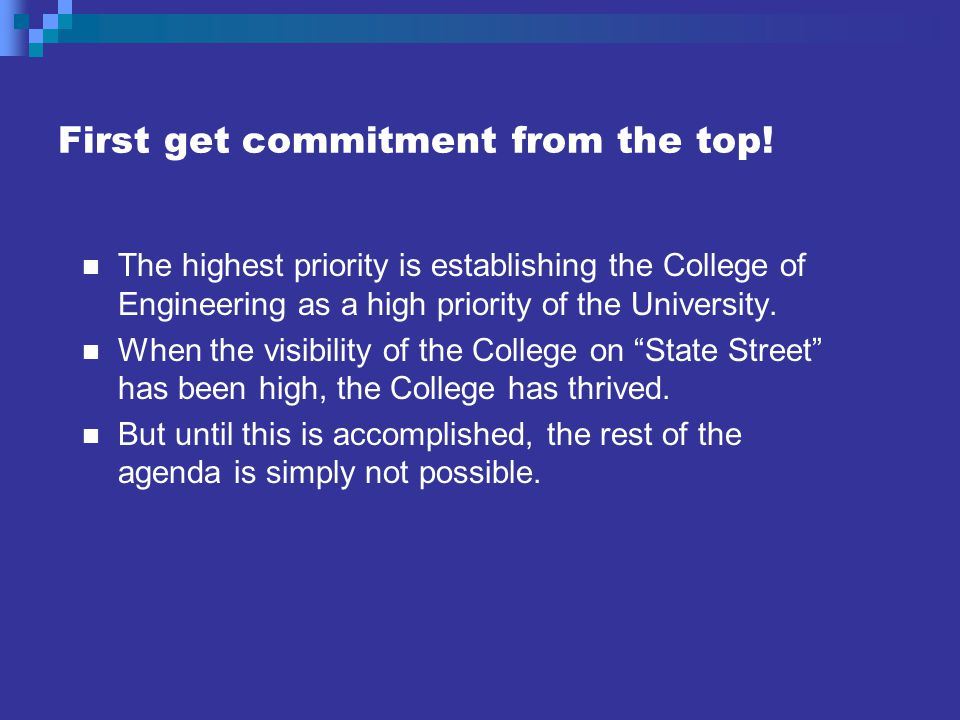 First get commitment from the top.