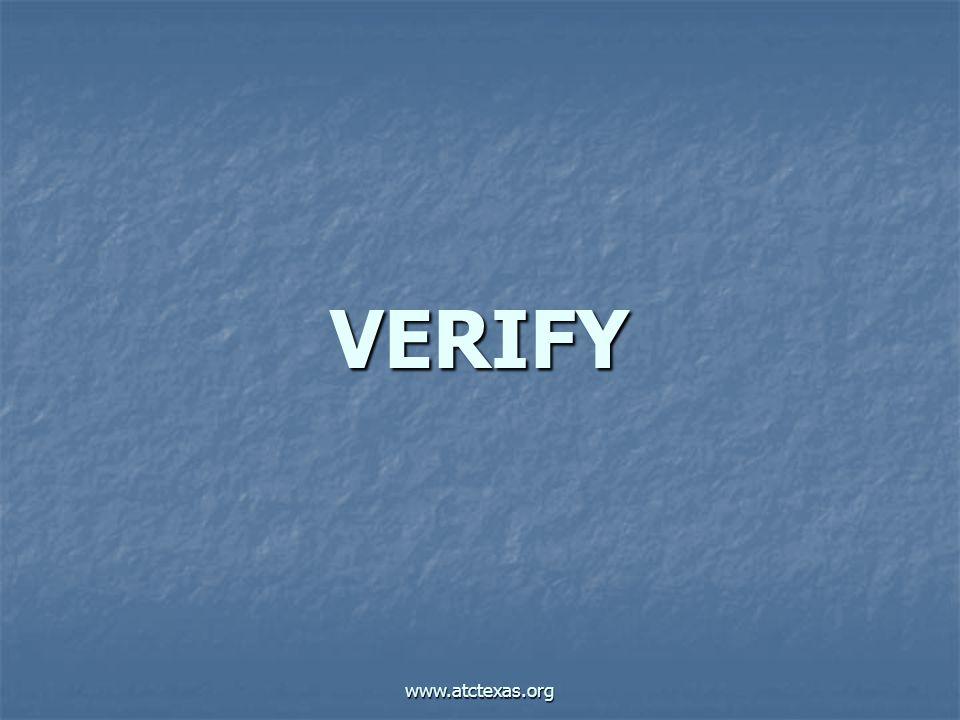 www.atctexas.org VERIFY