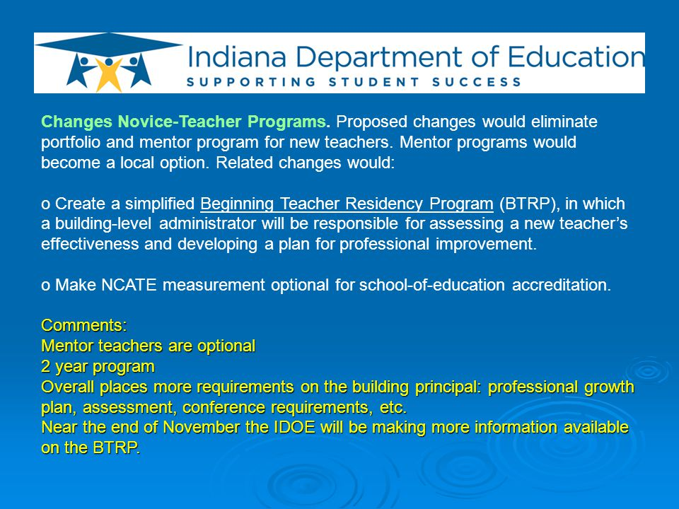 Changes Novice-Teacher Programs.